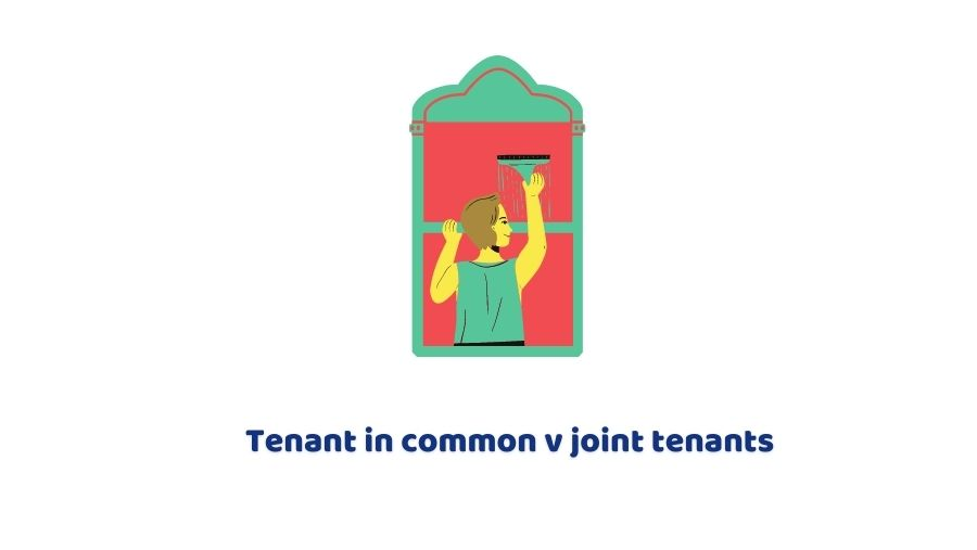 Tenant in common vs joint tenants
