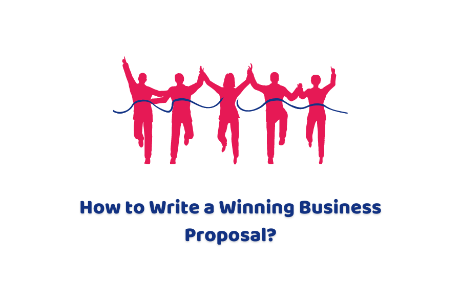 How To Write A Winning Business Proposal?
