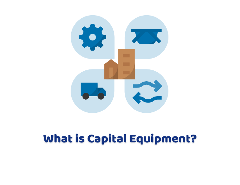 What Is Capital Equipment