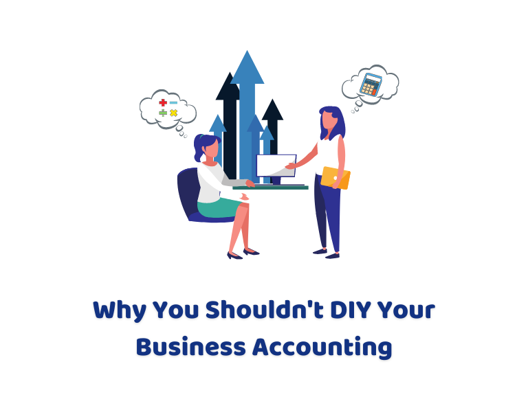 Why You Shouldn't DIY Your Business Accounting