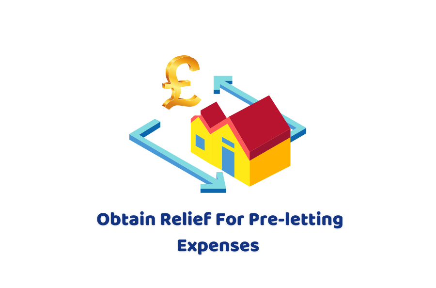 Obtain relief for pre-letting expenses