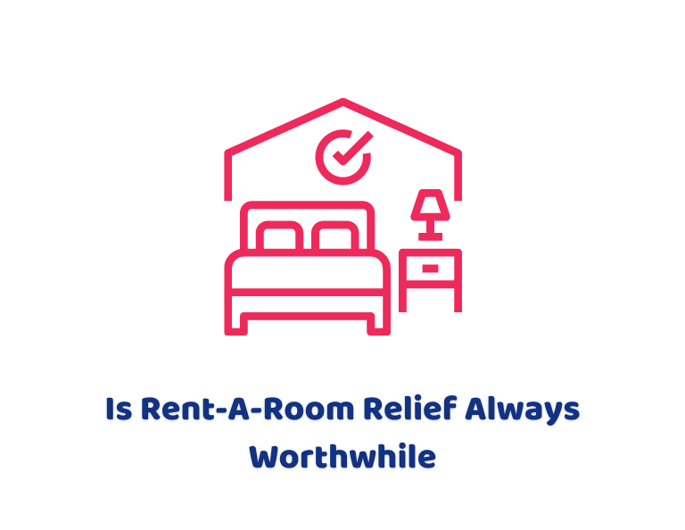 Is Rent-A-Room Relief Always Worthwhile?