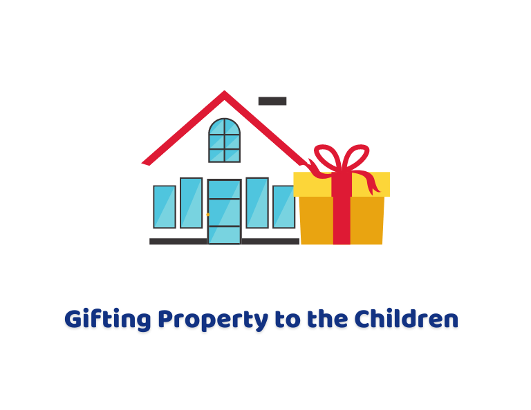 Gifting Property to the Children