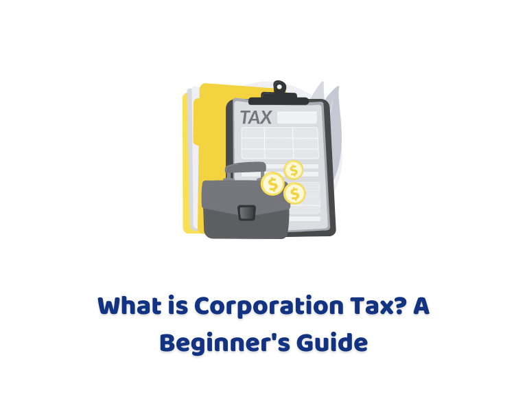What is Corporation Tax? A Beginner's Guide