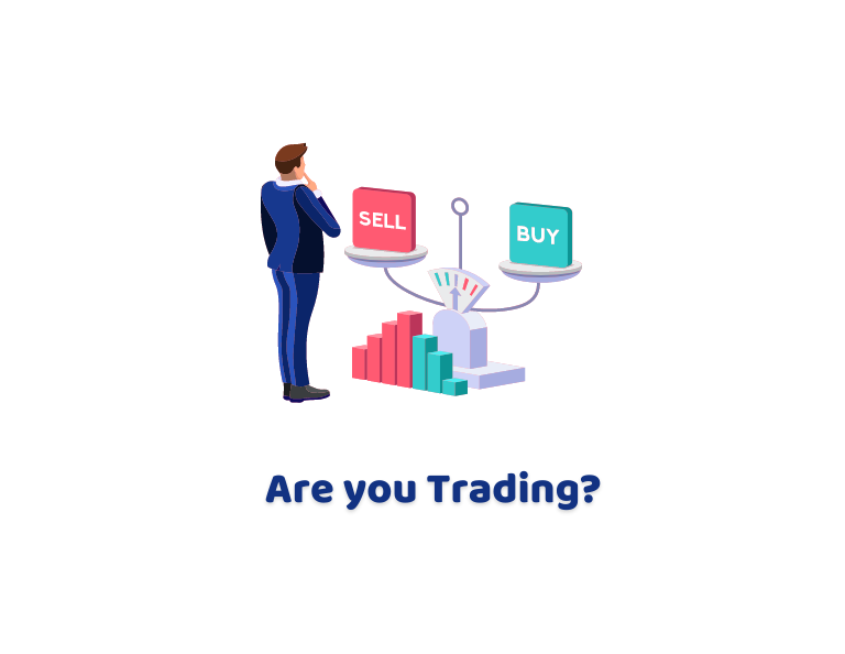 Are you trading